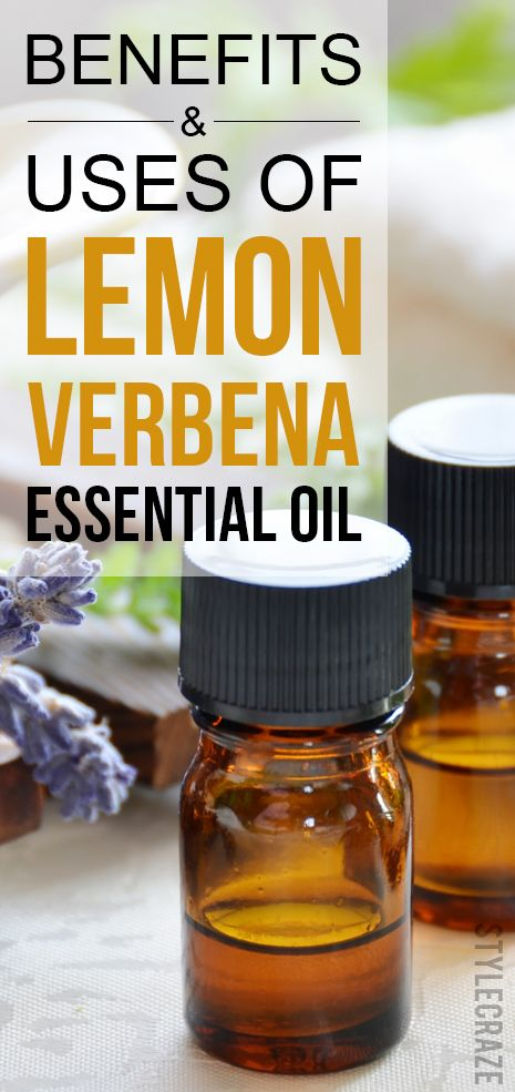 10 Amazing Vorteile und Nutzen von Zitronenverbene ätherisches Öl
