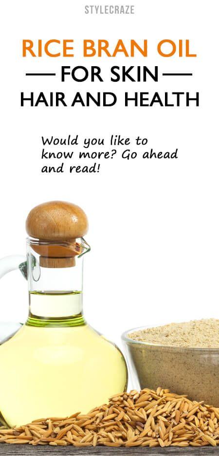 10 Amazing Vorteile von Reiskleieöl für Haut, Haare und Gesundheit