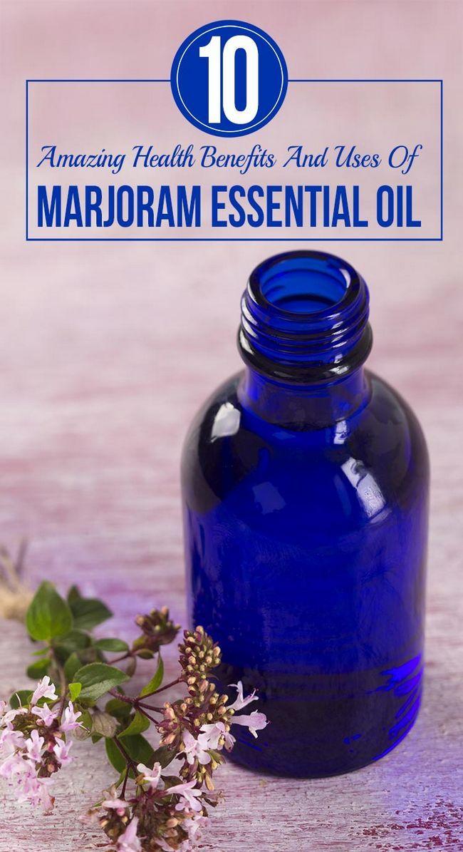 10 Amazing Nutzen für die Gesundheit und die Verwendung von Majoran ätherischem Öl