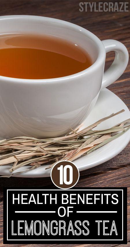 10 Amazing gesundheitliche Vorteile von Zitronengras Tee