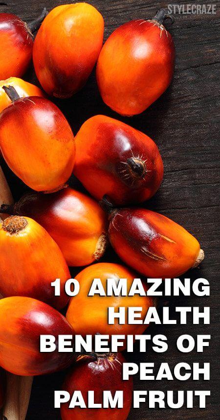 10 Amazing gesundheitlichen Vorteile von Pfirsichpalmfrucht