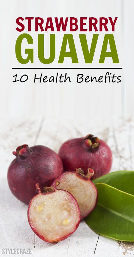 10 Amazing gesundheitliche Vorteile von Erdbeere Guave
