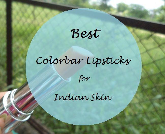 10 Die besten colorbar Lippenstifte für indische Hauttöne