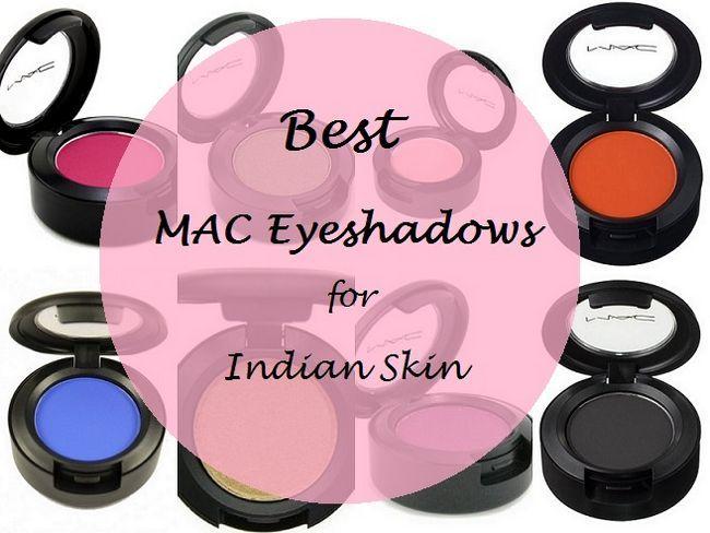 10 Top mac Eyeshadows für indische Hauttöne