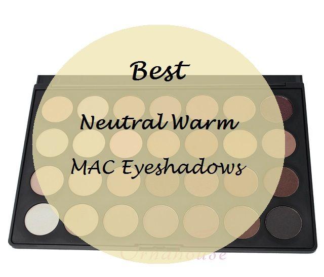 10 Beste neutral warmer mac Eyeshadows für indische Hautton