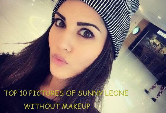 10 Die besten Bilder von den sonnigen leone ohne Make-up