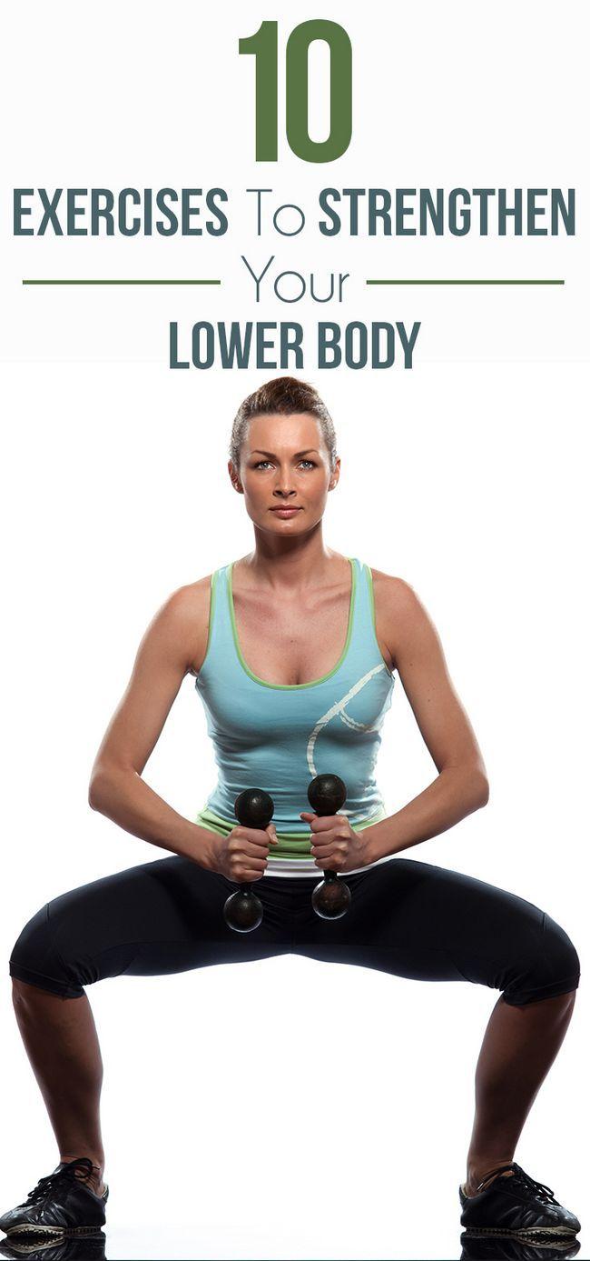 10 Effektive Übungen, um Ihre unteren Körper zu stärken