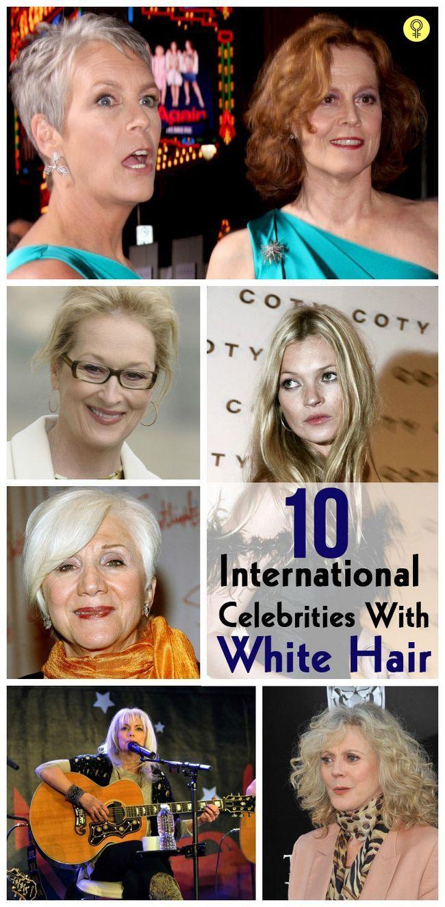 10 Berühmte internationale Persönlichkeiten mit dem weißen Haar