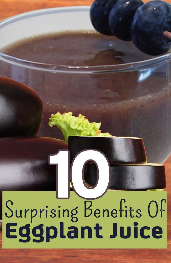 10 Überraschende Vorteile von Auberginen Saft
