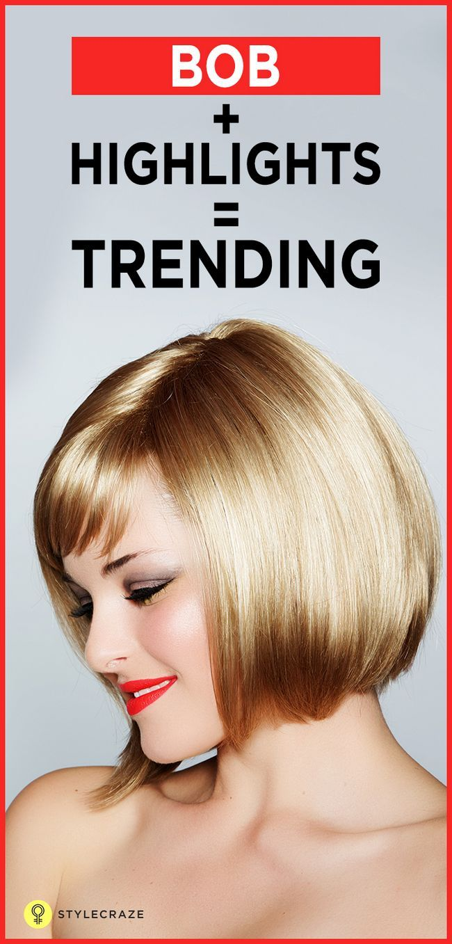 10 Trendy hervorgehoben Bob Frisuren Sie heute versuchen können,