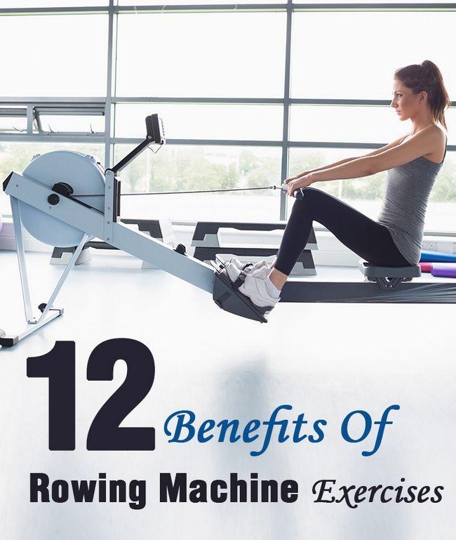 12 Erstaunliche Vorteile der Rudergerät Übungen, um Ihren Körper zu stärken