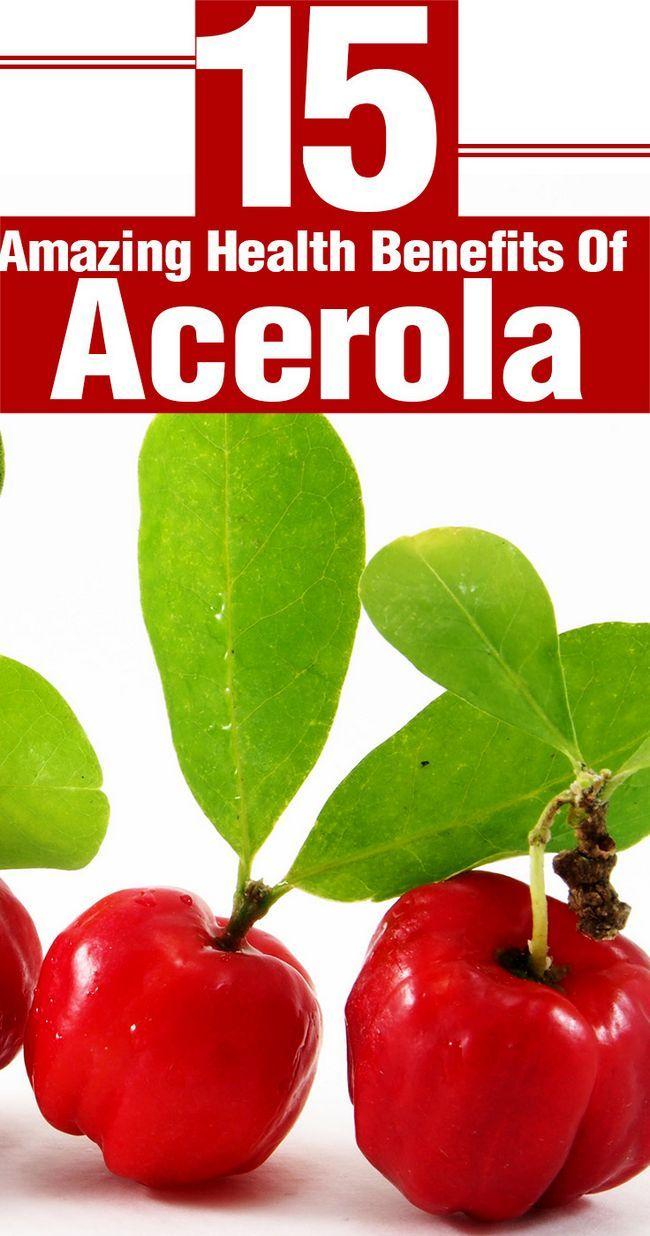 15 Erstaunliche gesundheitliche Vorteile von Acerola