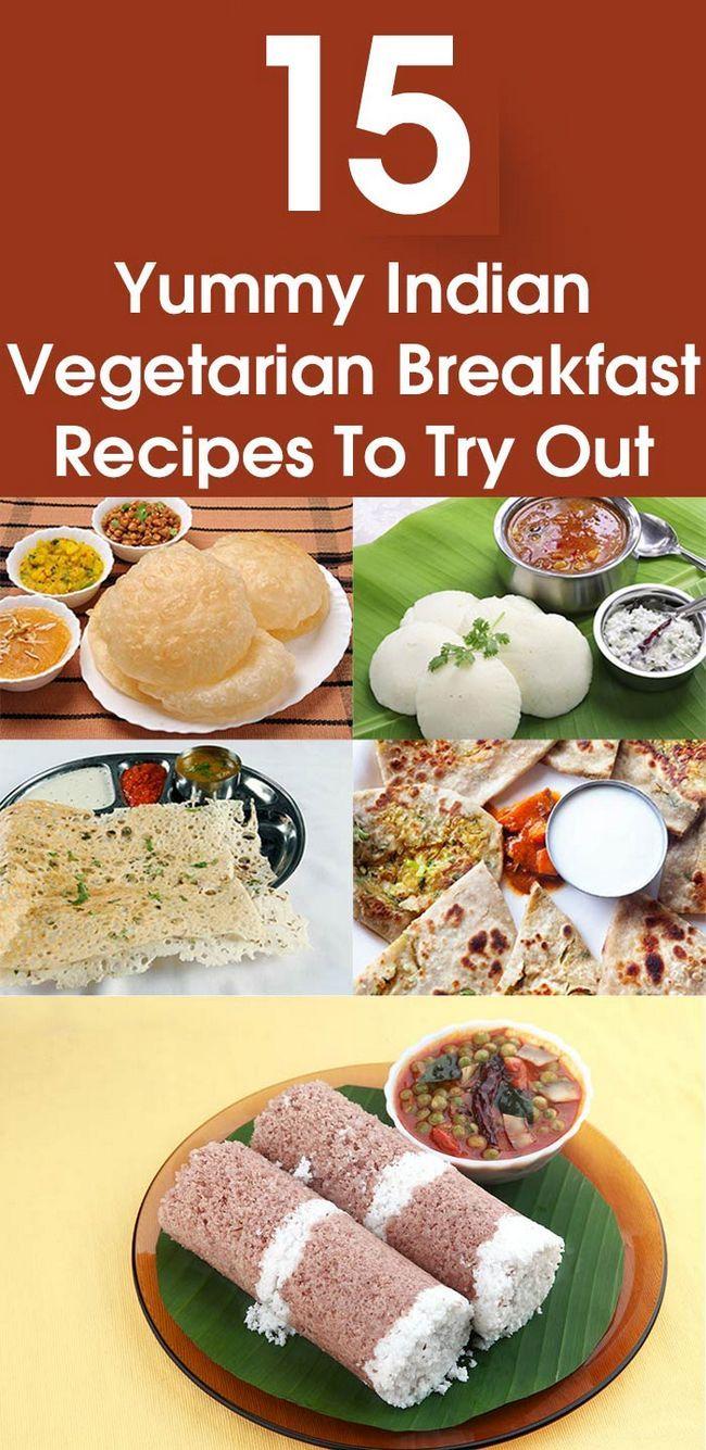 15 Yummy indische vegetarische Frühstück Rezepte für Sie versuchen,