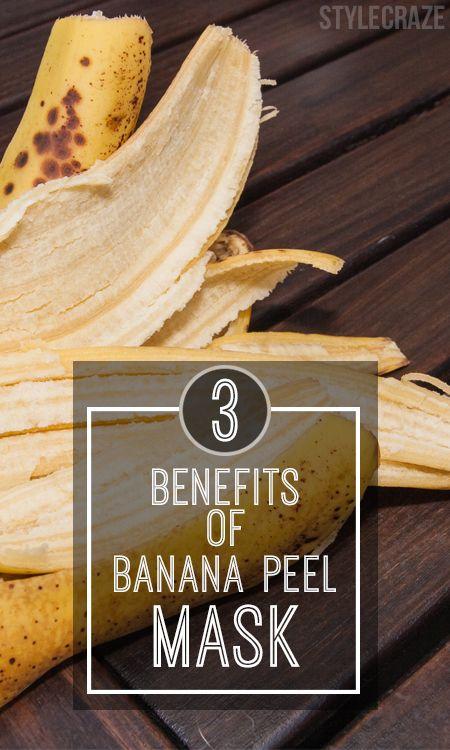 3 Arten von Bananenschale Masken und ihre Vorteile