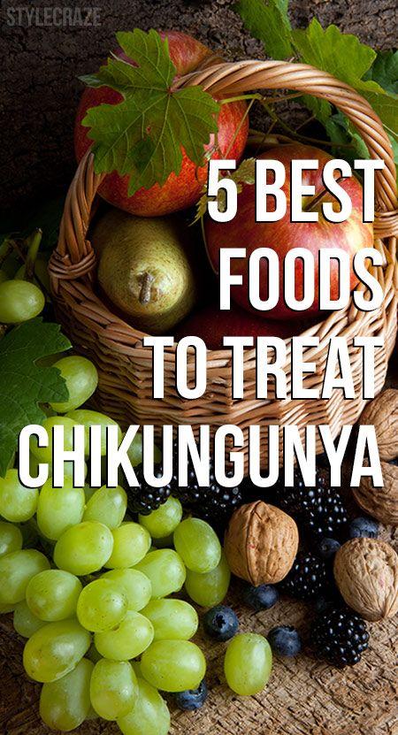 5 Beste Lebensmittel Chikungunya zu behandeln
