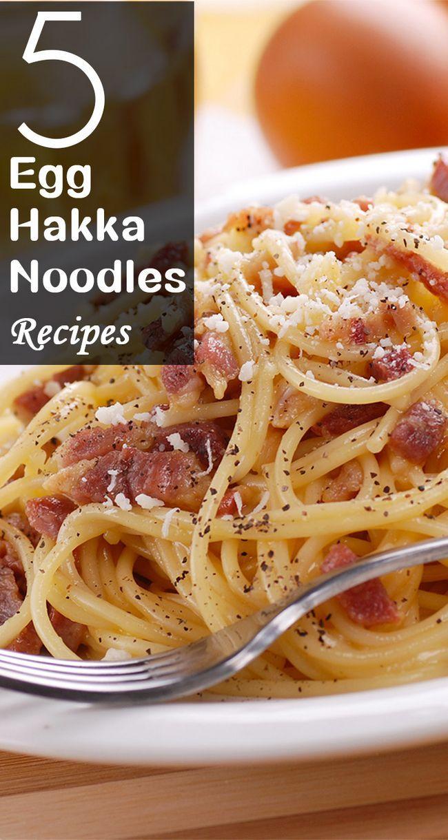 5 Egg hakka Nudeln Rezepte Ihren Gaumen zu necken