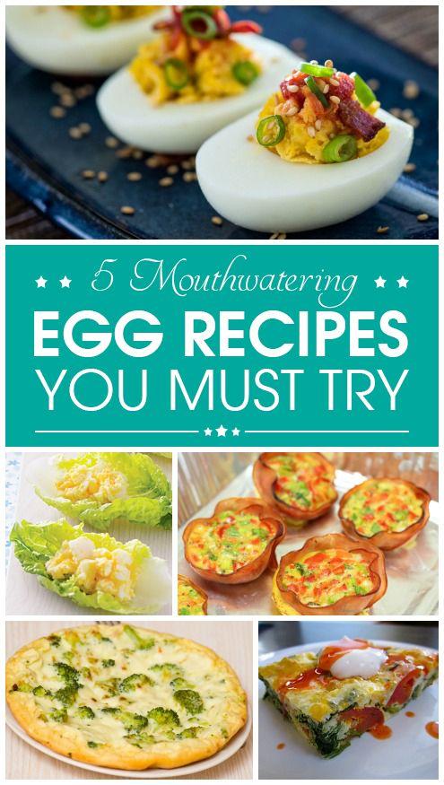 5 Mouthwatering Ei Rezepte, die Sie müssen versuchen,