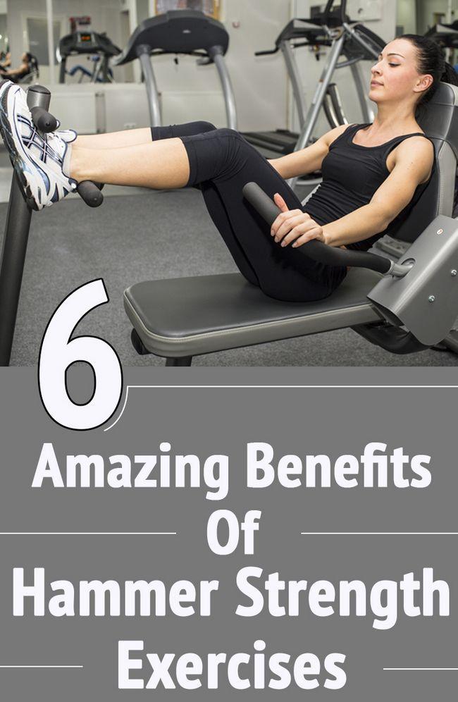 6 Erstaunliche Vorteile der Hammer Krafttraining Ihren Körper zu stärken