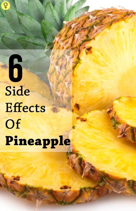6 Schwerwiegende Nebenwirkungen von Ananas