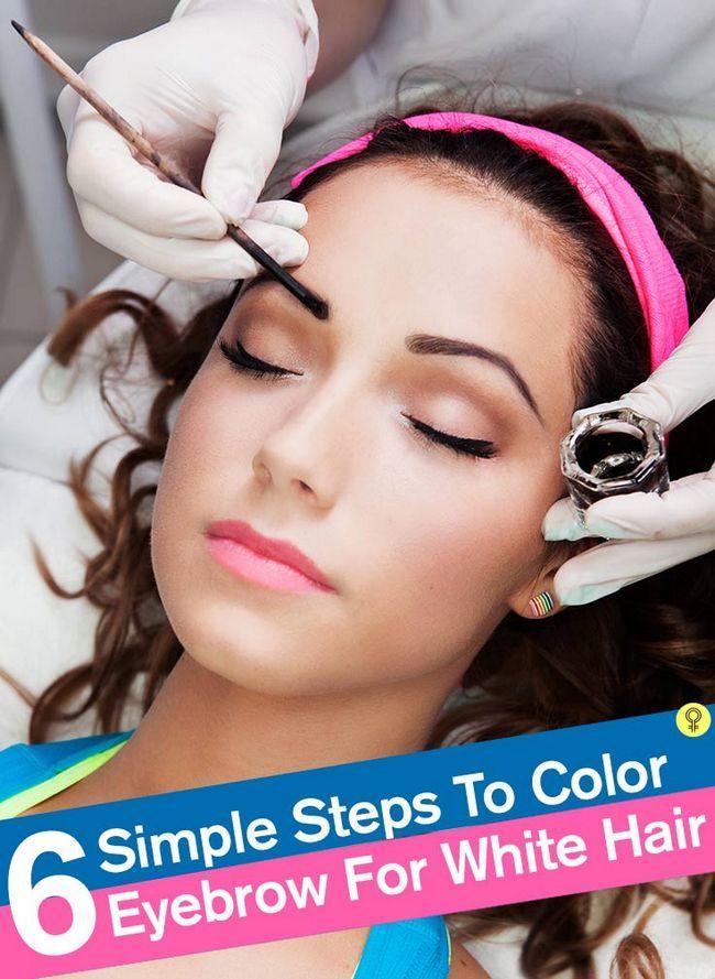 6 Einfache Schritte, um Farbe Augenbraue für weißes Haar