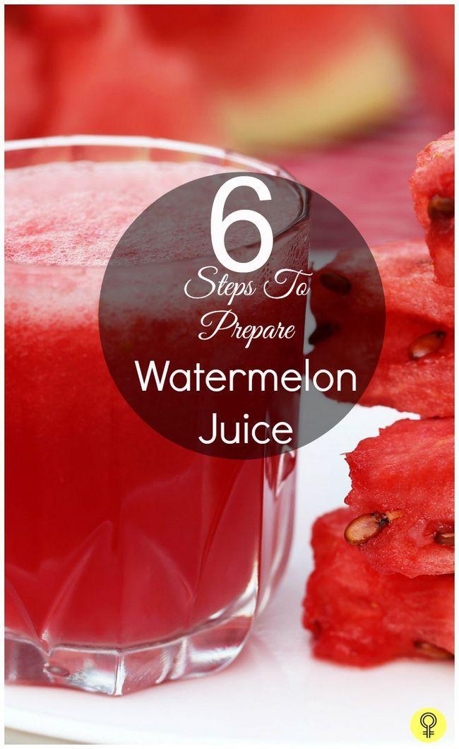 6 Einfache Schritte Wassermelone Saft vorzubereiten