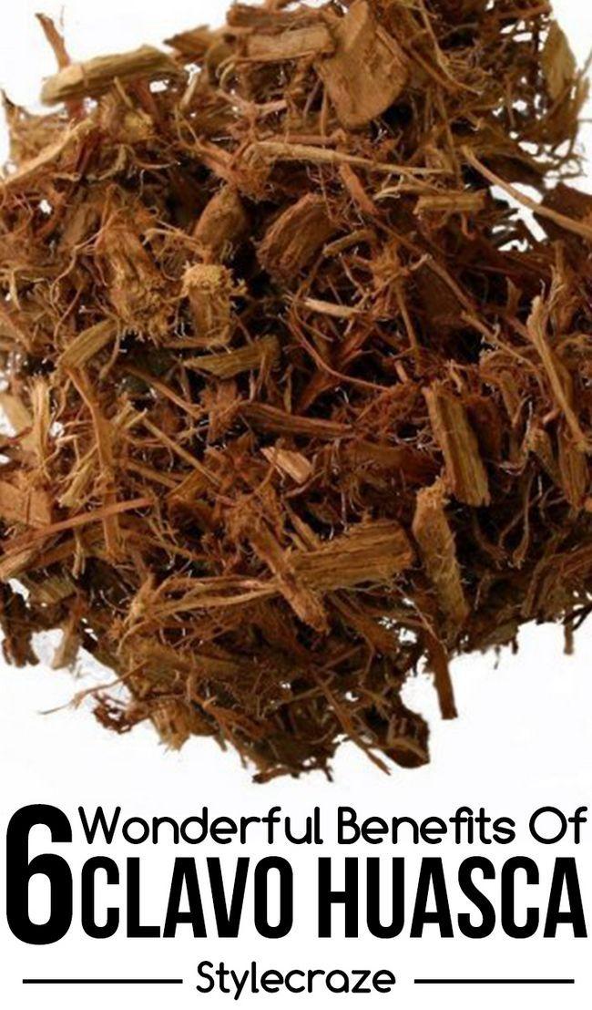 6 Wunderbare Vorteile von clavo huasca für Haut, Haare und Gesundheit
