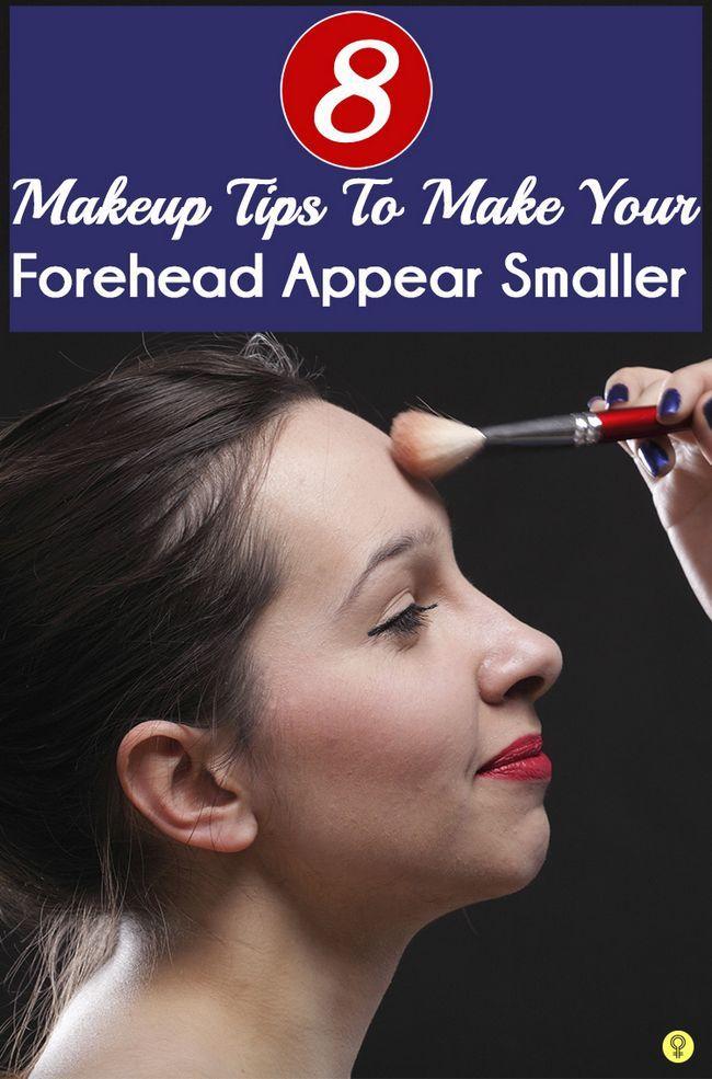 8 Nützliche Make-up Tipps, um Ihre Stirn zu machen kleiner erscheinen