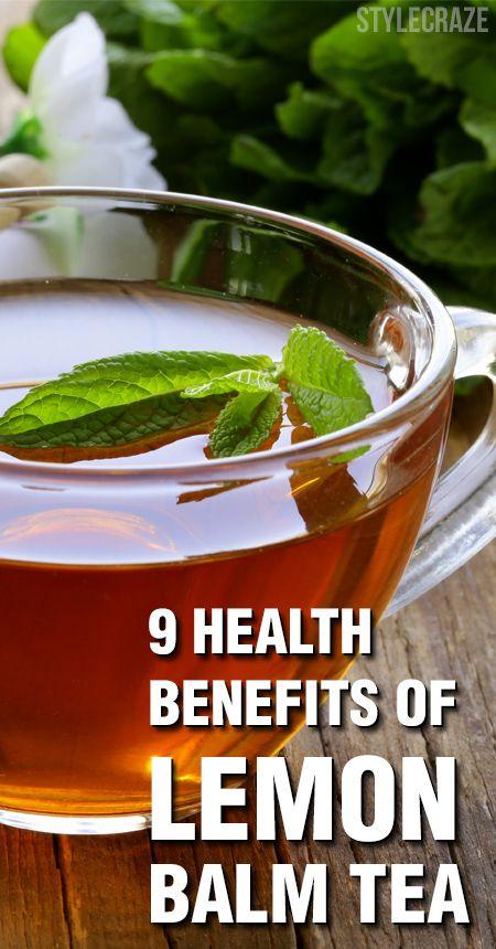 9 Erstaunliche gesundheitliche Vorteile von Zitronenmelisse Tee