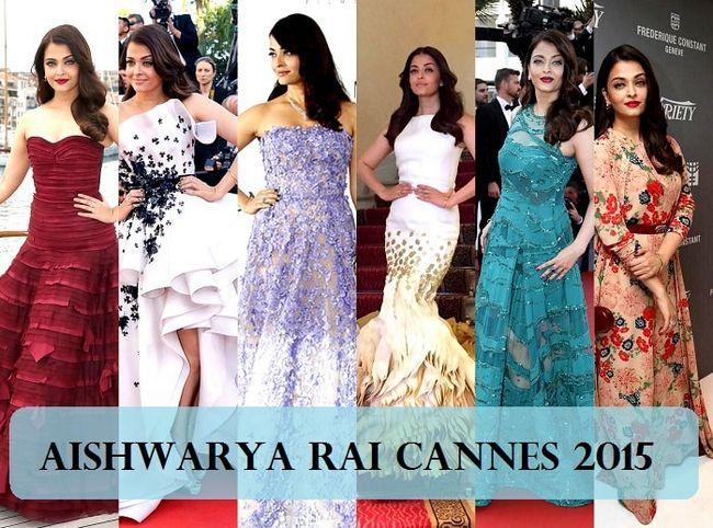 Aishwarya Rai cannes 2015: 6 Outfits, Make-up, Haar