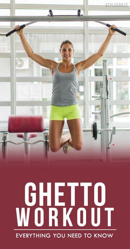 Ghetto Workout- alles, was Sie wissen müssen