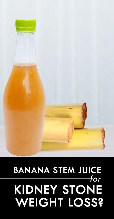 Ist Banane Stamm Saft wirksam für Nierensteine und Gewichtsverlust?
