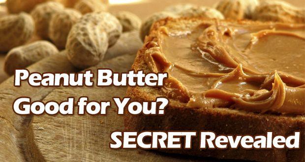 Ist Erdnussbutter gut für Sie? - Geheimnis gelüftet