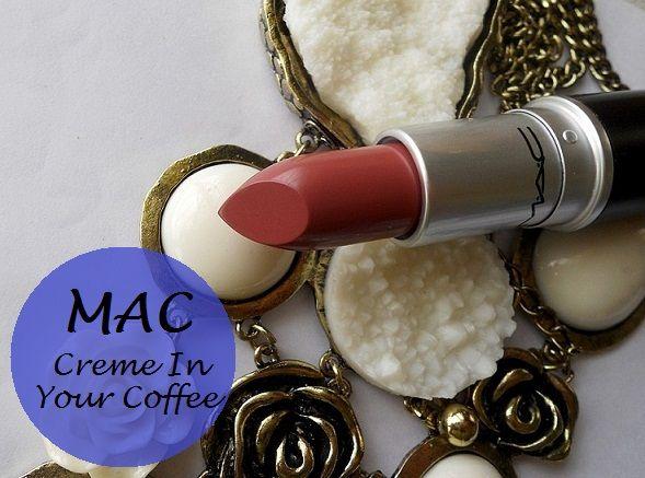 Mac Creme in Ihrem Kaffee Lippenstift Muster, Bewertung und FOTD