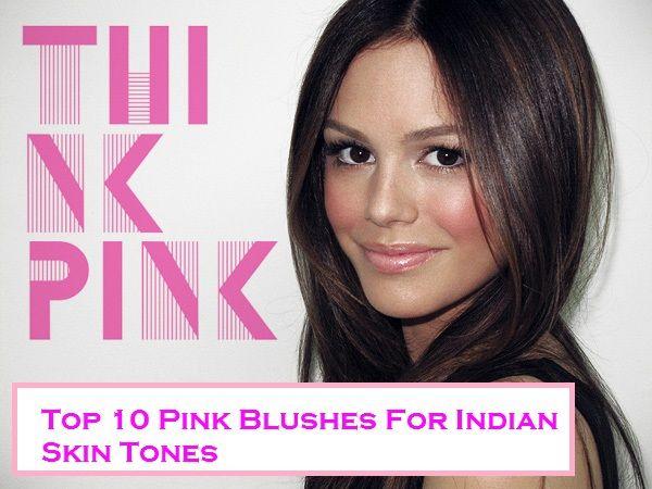Top 10 rosa errötet für indische Haut