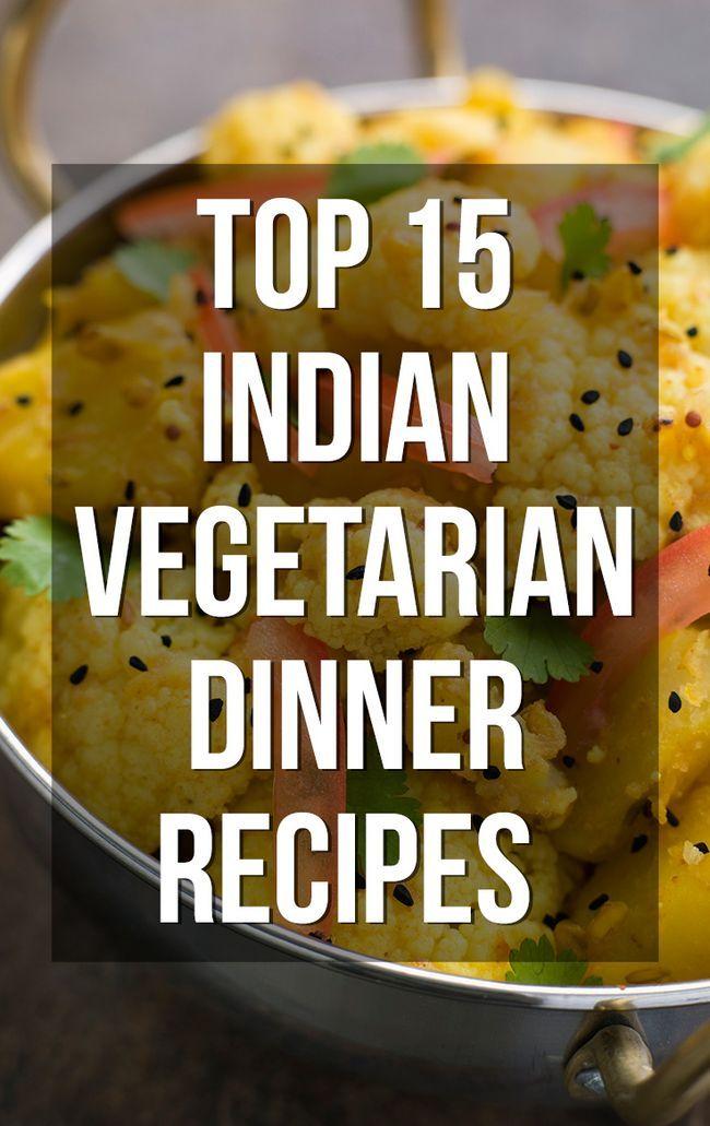 Top 15 indische vegetarische Abendessen Rezepte können Sie versuchen,